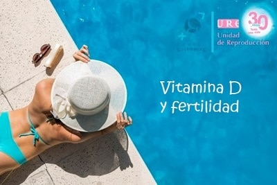 Vitamina D y fertilidad URE Centro Gutenberg